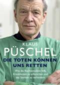 978-3-86995-105-8;Püschel-DieTotenKönnenUnsRetten.jpg - Bild