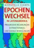 978-3-89771-261-4;Svampa-EpochenwechselInLateinamerika.jpg - Bild