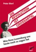 978-3-89771-293-5;Bierl-DieRevolutionIstGroßartig.jpg - Bild