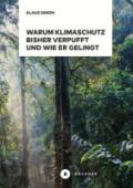 978-3-96317-217-5;Simon-WarumKlimaschutzBisherVerpufft.jpg - Bild